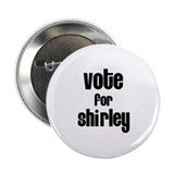 "Vote for Shirley 2.25"" Button (100 pack)"
