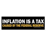 Inflation is a Tax Bumper Bumper Sticker