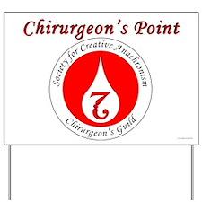 Chirurgeon Gear Yard Sign