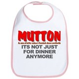 """Not Just for Dinner Anymore"" Bib"
