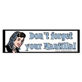 Mantilla Bumper Bumper Stickers
