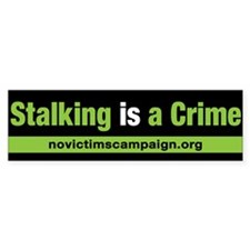Stalking is a Crime Bumper Sticker (10 pk)