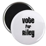 "Vote for Riley 2.25"" Magnet (10 pack)"