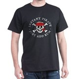 Instant Pirate T-Shirt
