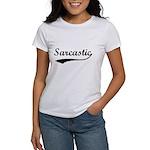 Sarcastic Women's T-Shirt