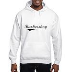 barbershop Hooded Sweatshirt