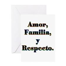 Amor, Familia, y Respecto. Greeting Card