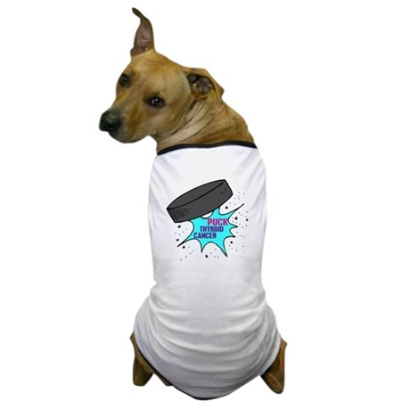 """PUCK"" Thyroid Cancer 1 Dog T-Shirt"