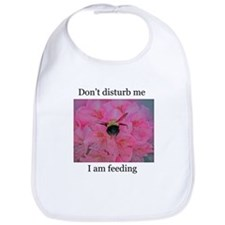 Don't disturb me; I am feeding (Bib)