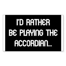 rather accordian Rectangle Decal
