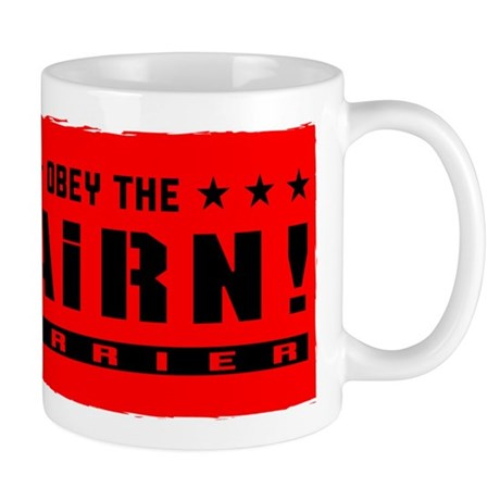 Obey the CAIRN Terrier! Mug