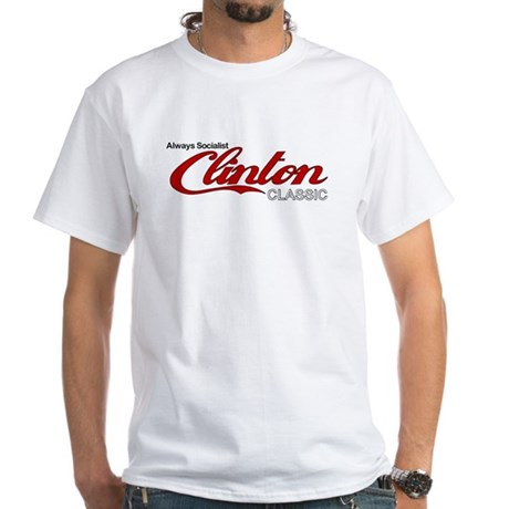 Clinton Socialist White T-Shirt