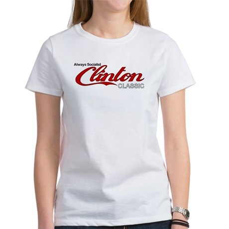Clinton Socialist Women's T-Shirt