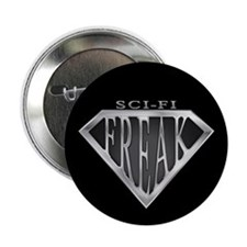 "SCIFI SuperFreak(metal) 2.25"" Button"