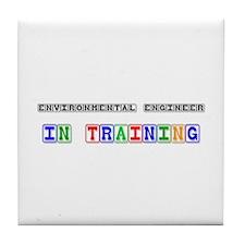 Environmental Engineer In Training Tile Coaster