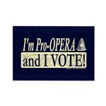 I'm Pro Opera Rectangle Magnet