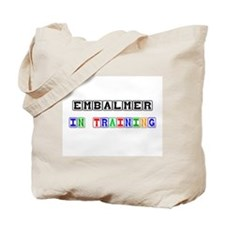 Embalmer In Training Tote Bag