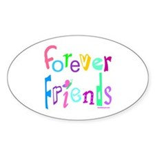 FOREVER FRIENDS Oval Decal