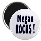 "Megan Rocks ! 2.25"" Magnet (10 pack)"