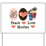 Peace Love Movies Yard Sign