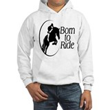 Born To Ride Hoodie Sweatshirt