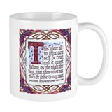 To Thine Own Self Be True - Small Mug