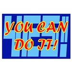 You Can Do It! YES!
