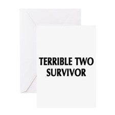 Terrible 2 Survivor Greeting Card