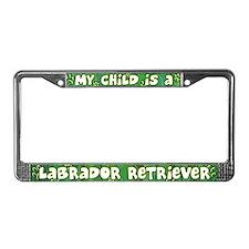 My Kid Labrador Retriever License Plate Frame