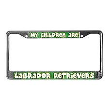 My Children Labrador Retriever License Plate Frame