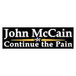 John McCain: Continue the Pain bumper sticker