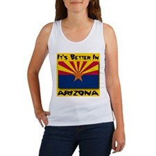 It's Better In Arizona Women's Tank Top