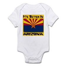 It's Better In Arizona Infant Bodysuit
