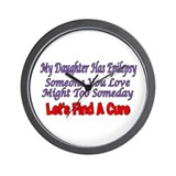 My Daughter Has Epilepsy Find A Cure Wall Clock