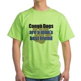 Congo Dogs man's best friend T-Shirt