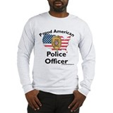 Proud American Police Officer Long Sleeve T-Shirt