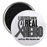 "Never Knew A Hero 2 Grey Ribbon Mom 2.25"" Magnet ("