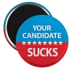 """Your Candidate Sucks"" Magnet (10 pack)"