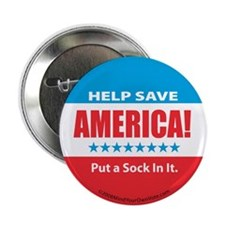 "Put a Sock In It 2.25"" Button (10 pack)"