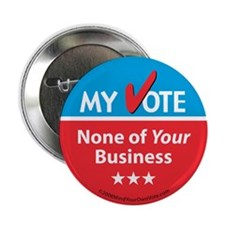 "My Vote/My Business 2.25"" Button"