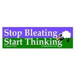 Stop Bleating, Start Thinking bumper sticker