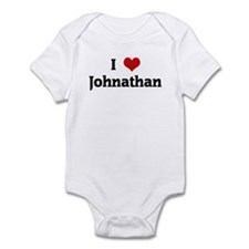 I Love Johnathan Infant Bodysuit
