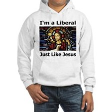 I'm a liberal just like Jesus. (White Background)