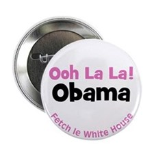 Ooh La La! Obama Fetch le White House
