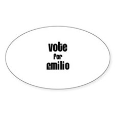 Vote for Emilio Oval Decal