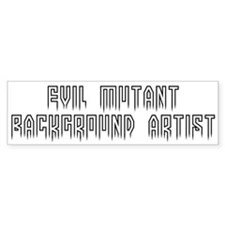 Evil background artist #1 Bumper Bumper Sticker