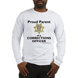 Parent of a Corrections Officer Long Sleeve Tee