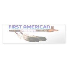 First American Bumper Sticker