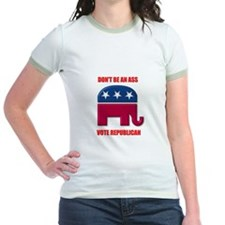 Dont be an ass vote republican T