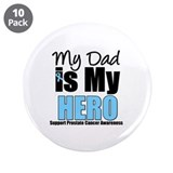 "Prostate Cancer Hero 3.5"" Button (10 pack)"